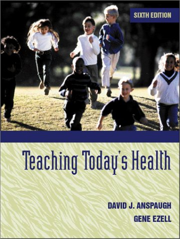 Teaching Today's Health (6th Edition)