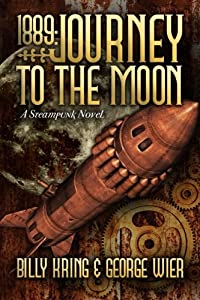 1889: Journey To The Moon (The Far Journey Chronicles) (Volume 1)