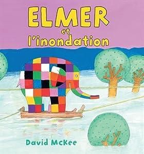 "Afficher ""Elmer et l'inondation"""