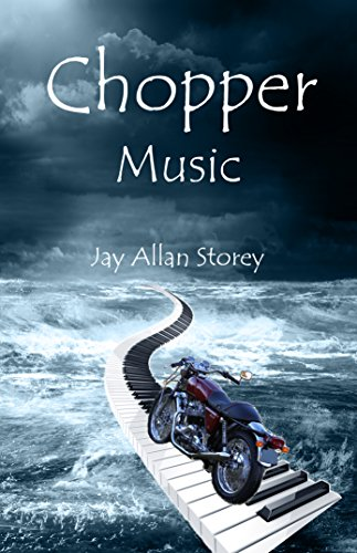 Book: Chopper Music by Jay Allan Storey