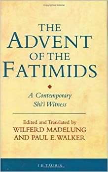The Advent Of The Fatimids: A Contemporary Shi'i Witness Account Of Politics In The Early Islamic World Descargar Epub Ahora