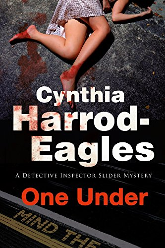 One Under: A British Police Procedural (A Bill Slider Mystery Book 18)