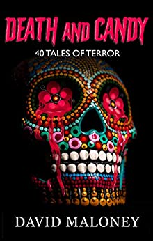 Book cover image for Death and Candy: 40 Tales of Terror