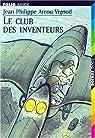 Le club des inventeurs par Arrou-Vignod