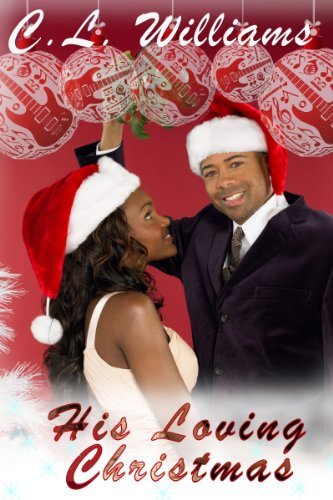 His Loving Christmas by Lynn Chantale