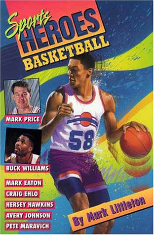 Basketball (Sports Heroes Series)