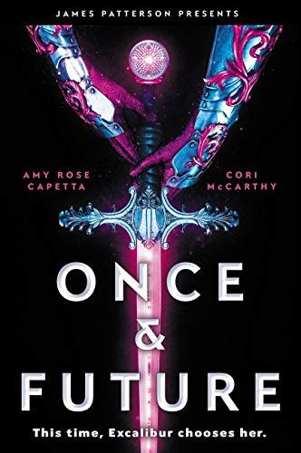 Once & Future by [McCarthy, Cori, Capetta, Amy Rose]