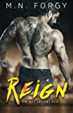 Reign (Sin City Outlaws) (Volume 1)