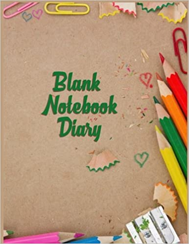 Blank Notebook Diary: 8.5 x 11, 120 Unlined Blank Pages For Unguided Doodling, Drawing, Sketching & Writing