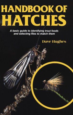Handbook of Hatches (David Hughes Fishing Library) ()