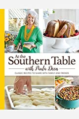 At the Southern Table with Paula Deen Hardcover