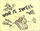 War is Swell, Anthony William, William Anthony, 1889195391