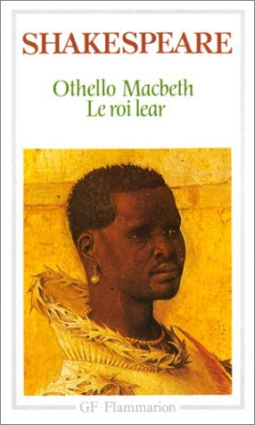 Othello Le Roi Lear Macbeth [Pdf/ePub] eBook
