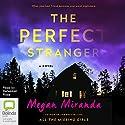 The Perfect Stranger Audiobook by Megan Miranda Narrated by Rebekkah Ross
