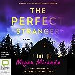 The Perfect Stranger | Megan Miranda