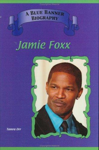 Read Online Jamie Foxx (Blue Banner Biographies) ebook