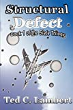 Structural Defect, Ted C. Lambert, 1462644112