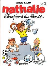 Nathalie, tome 3 : Championne du monde par Sergio Salma