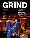 GRIND(グラインド) 2017年 04 月号 [雑誌] (REEL to REAL 映画が作る男のスタイル)