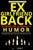 EX-GIRLFRIEND BACK & DEVELOP A SENSE OF