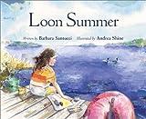Loon Summer, Barbara Santucci, 0802851827
