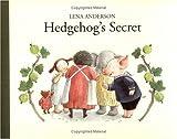 Hedgehog's Secret, Lena Anderson, 9129653894