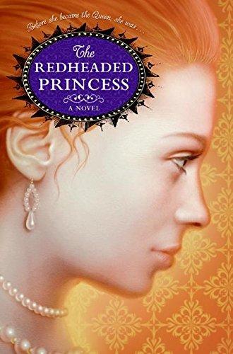 (The Redheaded Princess: A Novel)
