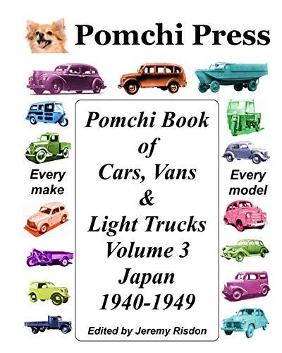 Pomchi Book of Cars, Vans & Light Trucks Volume 3: Japan 1940-1949