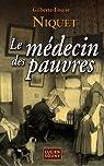 Le médecin des pauvres par Niquet