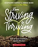 img - for From Striving to Thriving: How to Grow Confident, Capable Readers book / textbook / text book