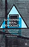 Sustaining Liberal Democracy, John Barry, 0333919815