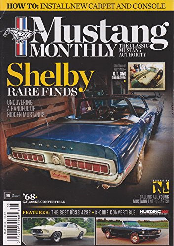 Mustang Monthly Magazine May 2016