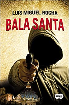 Book Bala Santa (Spanish Edition)