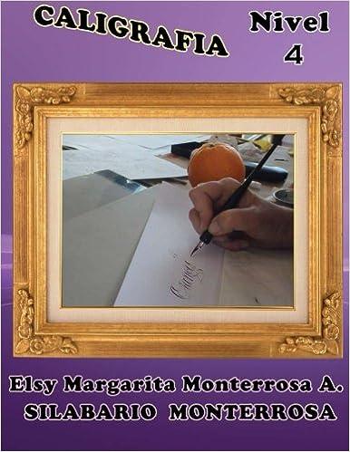 Caligrafía Nivel 4: Grafomotricidad en Doblerayado, apto desde siete años: Volume 14 Silabario Monterrosa: Amazon.es: Mrs Elsy Margarita Monterrosa A.: ...
