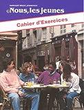 Nous, les Jeunes Cahier D'Exercices, Eric Cone and Vincent Sausto, 0153817534