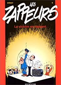 Les zappeurs, tome 6 : La victoire en zappant  par Serge Ernst