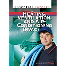 Careers in Heating, Ventilation, and Air Conditioning (HVAC) (Essential Careers)