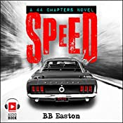 Speed: A 44 Chapters Novel, Book 2 | BB Easton
