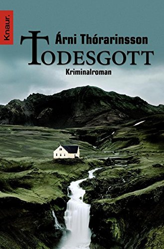 Todesgott: Kriminalroman