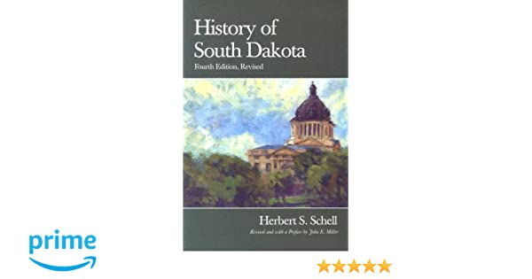 History of South Dakota (Third Edition, Revised) free download