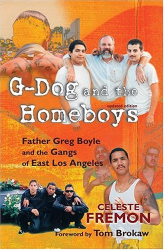 G-Dog and the Homeboys: Father Greg Boyle and the Gangs of East Los Angeles ebook