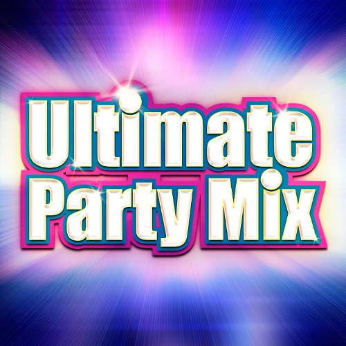 Ultimate Party Mix