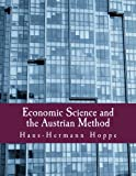 Book cover from Economic Science and the Austrian Methodby Hans-Hermann Hoppe