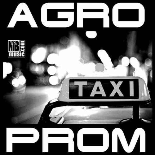 Taxi (Original Mix) By Agroprom On Amazon Music