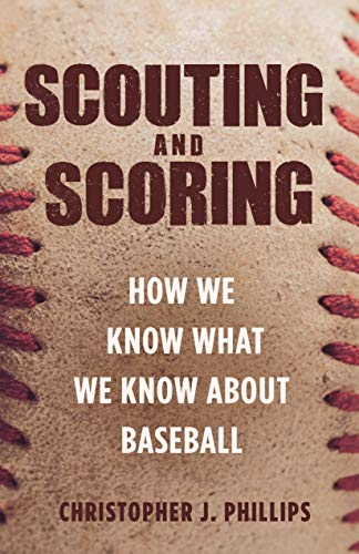 Scouting and Scoring: How We Know What We Know about ()