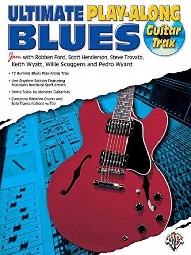 Guitar Play Along Tracks - Ultimate Play-Along Guitar Trax Blues: Book & CD