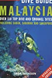 Globetrotter Dive Guide to Malaysia: Including Sabah, Sarawak and Singapore
