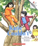 img - for Katie Couldn't (Rookie Reader) (Rookie Reader Repetitive Text) book / textbook / text book