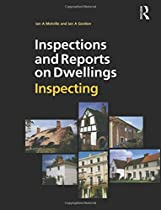 Inspections and Reports on Dwellings Series: Inspections and Reports on Dwellings: Inspecting (Volume 1)