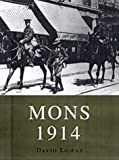 Mons 1914: The BEF's Tactical Triumph (Trade Editions)